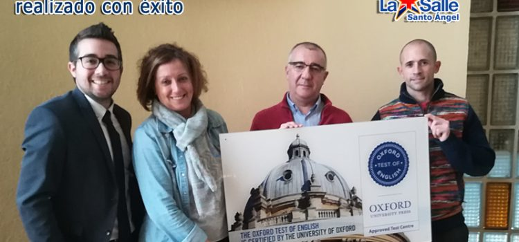 Primer examen de certificación B1 y B2 por OXFORD UNIVERSITY (OTE) en La Salle Santo Ángel