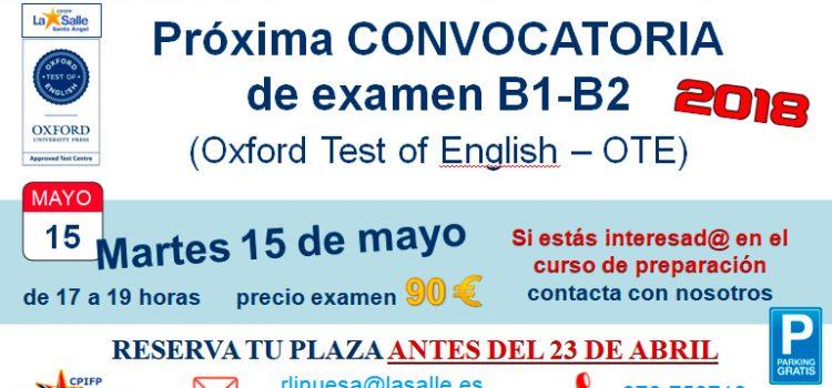Nueva convocatoria de examen B1 y B2 de inglés con Oxford