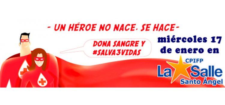 Hoy tú puedes ayudar…¡dona sangre en La Salle Santo Ángel!